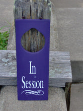 Load image into Gallery viewer, In Session Sign Wood Vinyl Door Knob Hanger Purple Business New Office Supply Massage Therapy Yoga Personal Sign Unique Gift Private Meeting