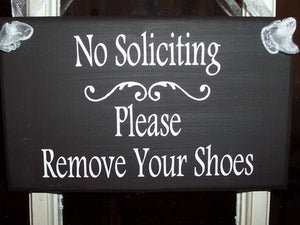 No Soliciting Please Remove Shoes Wood Vinyl Sign Overhang Entryway Front Door Hanger Outdoor Signs For Wall Decor Wooden Porch Sign - Heartfelt Giver