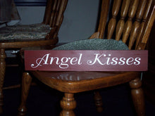 Load image into Gallery viewer, Angel Kisses Wood Vinyl Sign Bedroom Sign Wall Hanging Wall Decor Sign Quotes Angel Signs Words Of Love Wall Art Wood Block Sign Shelf Sign