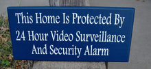 Load image into Gallery viewer, Home Protected 24 Hour Video Surveillance Security Alarm Wood Vinyl Sign Navy Blue Security Sign Home Sign Privacy Door Hanger Warning Sign - Heartfelt Giver