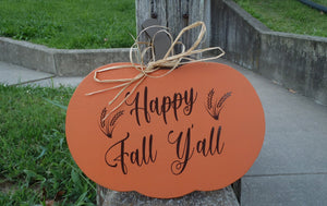 Fall Door Decor Pumpkin Happy Fall Yall With Wheat Silhouette Wood Vinyl Sign Entry Door Harvest Decor Thanksgiving Decorations Autumn Decor