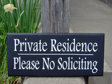Load image into Gallery viewer, Private Residence Please No Soliciting Wood Vinyl Signs for Homes and Businesses - Heartfelt Giver
