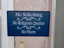 Load image into Gallery viewer, No Soliciting No Religious Queries No Flyers Wood Signs Vinyl Sign Private Privacy Do Not Disturb Custom Door Hanger Unique Gift