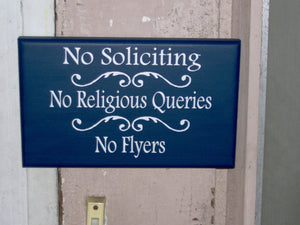 No Soliciting No Religious Queries No Flyers Wood Signs Vinyl Sign Private Privacy Do Not Disturb Custom Door Hanger Unique Gift