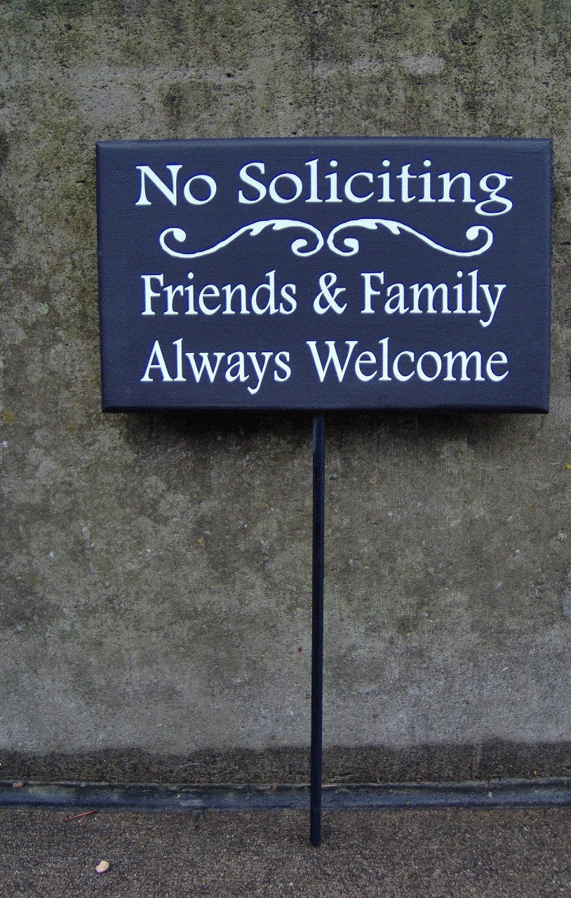 No Soliciting Friends Family Always Welcome Wood Vinyl Stake Front Yard Sign Entryway Exterior House Signs Personalized Directional Signs - Heartfelt Giver