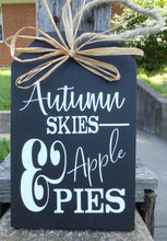 Load image into Gallery viewer, Fall Signs Harvest Sign Autumn Skies Pumpkin Pies Wood Tag Signs Front Door Decor Entry Porch Wall Decor Wreath Accent Outdoor Decorations