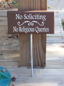 No Soliciting No Religious Queries Wood Vinyl Yard Art Stake Sign Outdoor Garden Decor Private Property Security Brown Porch Sign Yard Sign