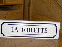 Load image into Gallery viewer, La Toilette Wood Vinyl French Country Bathroom Block Door Sign Decor