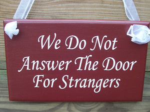 We Do Not Answer The Door For Strangers Wood Sign Vinyl Primitive County Rustic Red Door Hanger Housewarming Gift New House Home Decor Sign