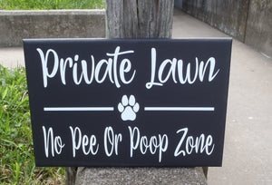 Private Lawn No Pee Poop Zone Wood Vinyl Sign Paw Print Outdoor Fence Sign Front Yard Decor Pet Theme Signs For Home Pet Items Dog Lover Art