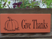 Load image into Gallery viewer, Give Thanks Pumpkin Wood Vinyl Sign Thanksgiving Holiday Decor Wall Decor