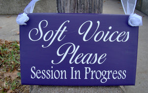 Soft Voices Session In Progress Wood Vinyl Sign Interior Office Decor Business Signage Door Hanger Wall Hanging Waiting Room Notice Inform