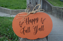 Load image into Gallery viewer, Fall Door Decor Pumpkin Happy Fall Yall Wood Vinyl Sign