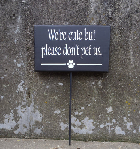Dog Sign Cute But Please Don't Pet Us Wood Vinyl Stake Sign Backyard Gate Fence Warning Sign Front Yard Lawn Decor Pet Supplies For Fur Baby - Heartfelt Giver