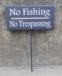 No Fishing No Trespassing Wood Vinyl Stake Sign Everyday Backyard Outdoor Sign For Yard Decoration Pond Lake Stream Home Sign Decor Keep Out