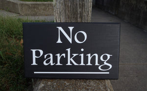 No Parking Driveway Garage Sign Wood Vinyl Decorative Outdoor Signage Decor For Home or Business with a Modern Contemporary Design Style