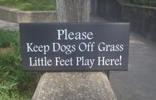 Load image into Gallery viewer, Please Keep Dogs Off Grass Little Feet Play Here Wood Vinyl Sign Front Outdoor Yard Sign Backyard Decor Personalized Exterior Signs For Home