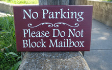 Load image into Gallery viewer, No Parking Please Do Not Block Mailbox Wood Vinyl Sign Driveway Marker Sign Entrance Garage Wall Hanging Wall Plaque Front Yard Decor Art