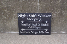 Load image into Gallery viewer, Night Shift Worker Do Not Ring Knock Leave Packages Door Wood Vinyl Sign Delivery Front Porch Entryway Door Hanging Signs - Heartfelt Giver