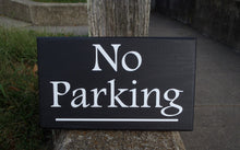 Load image into Gallery viewer, No Parking Driveway Garage Sign Wood Vinyl Decorative Outdoor Signage Decor For Home or Business with a Modern Contemporary Design Style