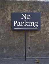 Load image into Gallery viewer, No Parking Sign Driveway Garage Wood Vinyl Stake Decorative Outdoor Signage Decor For Home or Business with Modern Contemporary Design Style