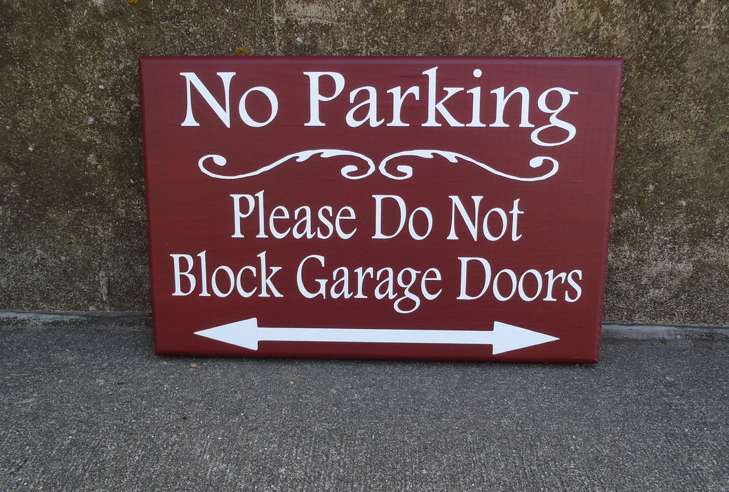 No Parking Please Do Not Block Garage Doors Wood Vinyl Sign Outdoor Driveway Sign Do Not Park Here Front Yard Decor Arrow Directional Sign