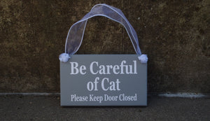 Cat Sign Please Keep Door Closed Wood Vinyl Pet Door Hanger Decor