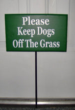 Load image into Gallery viewer, Please Keep Dogs Off The Grass Wood Vinyl Stake Rod Sign K9 Pet Keep Out Do Not Disturb Trespassing Private Property Yard Cottage Green Sign