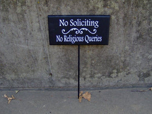 No Soliciting No Religious Queries Wood Vinyl Front Yard Stake Sign Outdoor Front Porch Sign Custom Garden Signs Everyday Home Decor Items - Heartfelt Giver