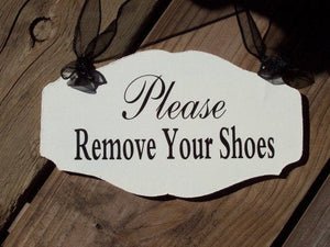 Remove Shoes Please Wood  Vinyl Sign Entrance Front Porch Door Sign Take Off Shoes Sign Quote No Shoes Sign Shoe Free House Sign Home Sign