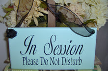 Load image into Gallery viewer, In Session Please Do Not Disturb Wood Business Sign Office Supply Door Hanger - Heartfelt Giver