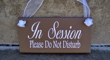 Load image into Gallery viewer, In Session Please Do Not Disturb Wood Business Sign Office Supply Door Hanger