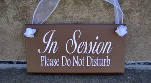 In Session Please Do Not Disturb Wood Business Sign Office Supply Door Hanger