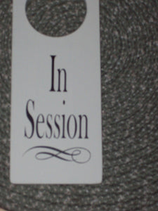 In Session Wood Vinyl Sign Door Hanger Business Retail Shop Spa Salon Massage Therapy Woodworking Personal Custom Decor Unique Gift - Heartfelt Giver