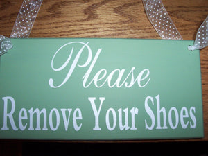 Please Remove Shoes Wood Vinyl Sign Front Door Sign Wreath Hanger Porch Sign Plaque Door Decor Green Wall Hanging Custom Sign Take Off Shoes