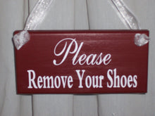 Load image into Gallery viewer, Primitive Shabby Farmhouse Country Rustic Red Please Remove Your Shoes Wood Vinyl Sign Door Hanger Take Off Shoes Porch Sign Home Decor Sign