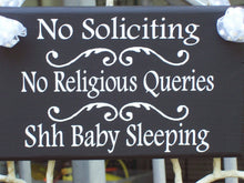 Load image into Gallery viewer, No Soliciting No Religious Queries Shh Baby Sleeping Wood Vinyl Sign Baby Shower Gift New Mom New Baby Outdoor Sign Entry Sign Front Door