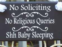 Load image into Gallery viewer, No Soliciting Sign No Religious Queries Shh Baby Sleeping Wood Vinyl Sign Do Not Disturb Sleeping Baby Door Sign Baby Shower Gift New Mom