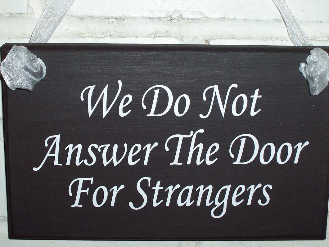 Door Sign For Home We Do Not Answer Door For Strangers Wood Sign Vinyl Home Decor Signs  Front Porch Door Decor Do Not Disturb Door Hanger