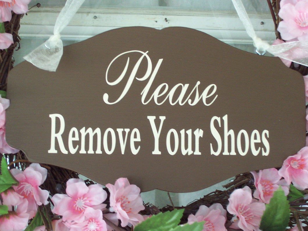 Please Remove Shoes Wooden Sign Vinyl Door Hanger Take Off Shoes Entry Door Sign No Shoes Home Decor House Sign Business Sign Office Brown - Heartfelt Giver