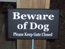 Load image into Gallery viewer, Beware of Dog Please Keep Gate Closed Wood Vinyl Yard Garden Stake Sign Outdoor Home Decor Pet Supply Lawn Ornament Dog Quote Wood Sign