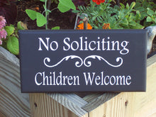 Load image into Gallery viewer, No Soliciting Sign Children Welcome Sign Wood Vinyl Sign Door Decor Porch Decor Home Decor Signs Door Signs Outdoor Signs For Home Yard Sign