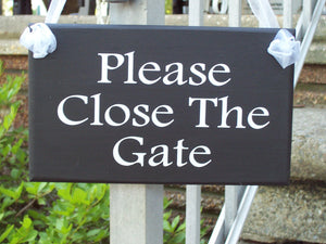 Please Close The Gate Sign Wood Vinyl Children At Play Dogs At Play New Home Gifts Housewarming Outdoor Sign Outdoor Decor Yard Sign House