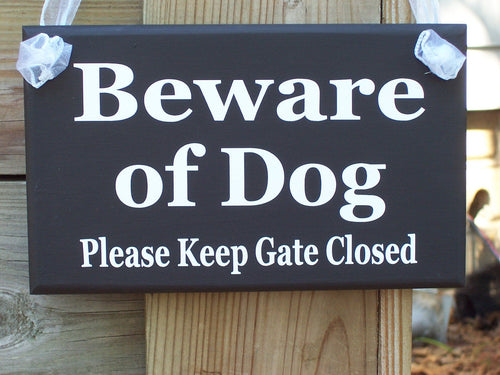 Beware of Dog Please Keep Gate Closed Wood Sign Vinyl Sign Dog Sign Dog Decor Outdoor Door Hanger Porch Sign Pet Supplies Dog Lover Sign