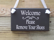 Load image into Gallery viewer, Welcome Please Remove Shoes Wood Vinyl Sign Wooden Sign Door Hanger Family Sign Visitor Guest Custom Home Sign Housewarming Porch Sign Patio