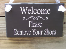 Load image into Gallery viewer, Welcome Please Remove Shoes Wood Vinyl Sign Wooden Sign Door Hanger Family Sign Visitor Guest Custom Home Sign Housewarming Porch Sign Patio - Heartfelt Giver