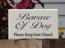 Load image into Gallery viewer, Beware Dog Please Keep Gate Closed Wood Sign Vinyl Pet Signs For Home Outdoor Gate Sign Personalized Dog Door Decor Pet Accessories Yard Art - Heartfelt Giver