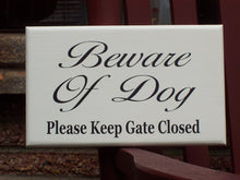 Load image into Gallery viewer, Dog Decor Beware of Dog Please Keep Gate Closed Wood Vinyl Sign Outdoor Fence Gate Sign Keep Shut Dog Loose In Yard Sign Backyard Decoration - Heartfelt Giver