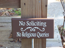 Load image into Gallery viewer, No Soliciting No Religious Queries Wood Vinyl Yard Art Stake Sign Outdoor Garden Decor Private Property Security Brown Porch Sign Yard Sign