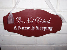 Load image into Gallery viewer, Do Not Disturb A Nurse Is Sleeping Wood Vinyl Sign Primitive Country Red Scalloped Design Style Door Wall Hang Quiet Please Night Worker